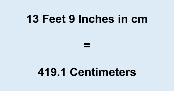A height of 4 feet 9 inches would be nearly centimeters ( cm or m). To convert, simply multiply the number of inches (in this case 57) by