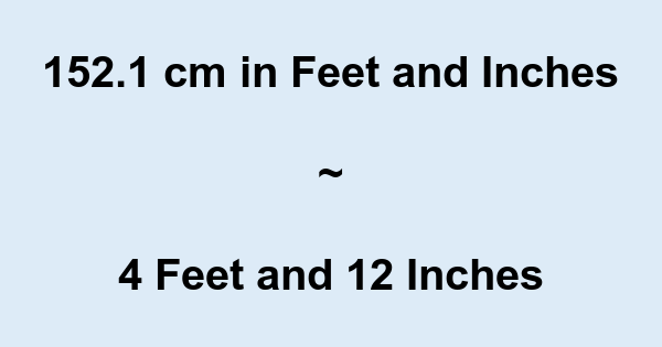5 feet 0 inches cm 5 feet 1 inches cm 5 feet 2 inches cm 5 feet 3 inches cm 5 feet 4 inches cm 5 feet 5 inches cm Home \ Height-Feet/Inches/ Centimeters Feet/Inches Centimeters 4 feet 6 inches cm 4 feet 7 inches cm 4 feet 8 inches cm 4 feet 9 inches cm.