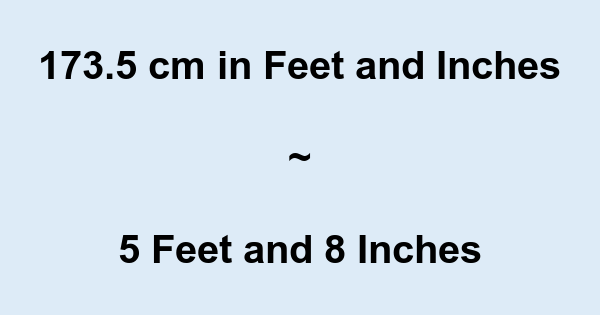1735 Cm In Feet And Inches 1735 Cm To And Conversion