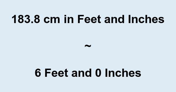 183 8 cm in feet and inches 183 8 cm to and conversion