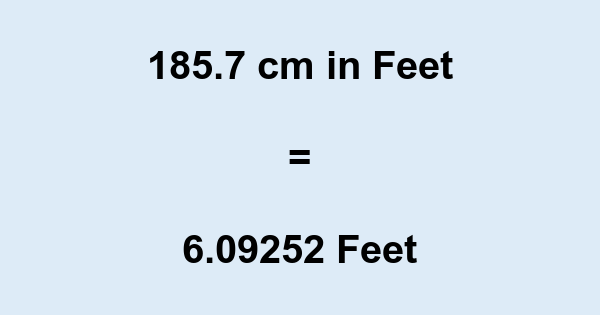 cm in feet and inches = feet and inches cm in feet and inches height ~ 6 feet and 1 inch The first result of cm in feet (′) and inches (″) has been rounded to two decimal places, whereas the second value for cm to feet and inches has been rounded to the nearest inch.