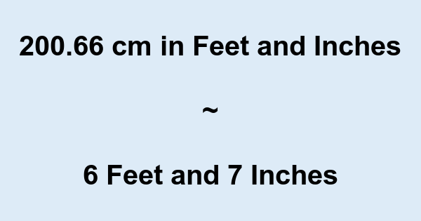 Dec 19, · cm OR 1 metre is approx inches which is 3 feet 3 inches and of an inch so cm is 6 feet 6 inches and of an inch so cm is 6 feet 6 and three- quarters of a s2w6s5q3to.gq: Resolved.