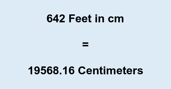 As a reminder, feet and inches are units of measurement in the imperial system, where-as the centimeter (cm) is a unit of length in the metric system. How to convert feet to centimeters 1 foot is equal to cm.