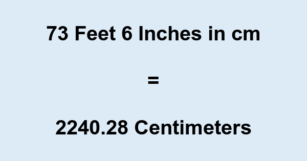 How tall is 73 cm in feet and inches? How high is 73 cm? Use this easy calculator to convert centimeters to feet and inches.