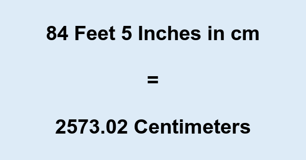 84 Inches to Centimeters Conversion - Convert 84 Inches to Centimeters (in to cm)